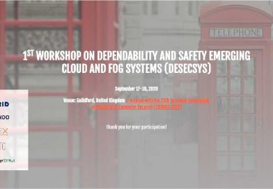 SECONDO 1ST WORKSHOP ON DEPENDABILITY AND SAFETY EMERGING CLOUD AND FOG SYSTEMS